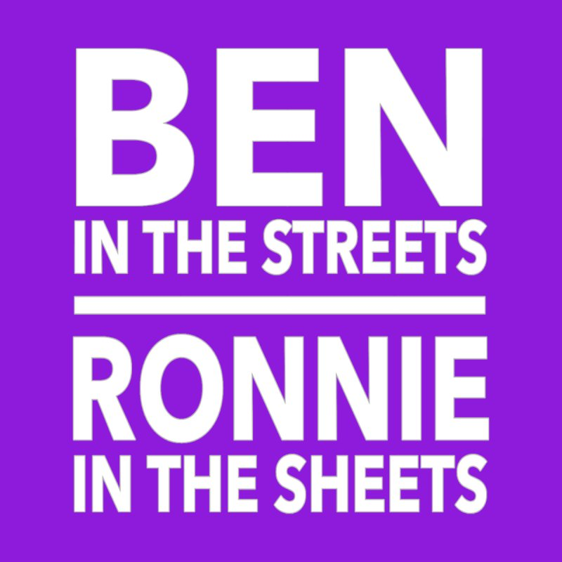Ben in the Streets Ronnie in the Sheets Limited   by Watch What Crappens