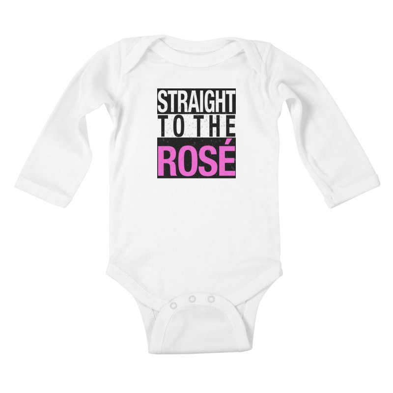 Straight to the Rosé Limited Edition Kids Baby Longsleeve Bodysuit by Watch What Crappens