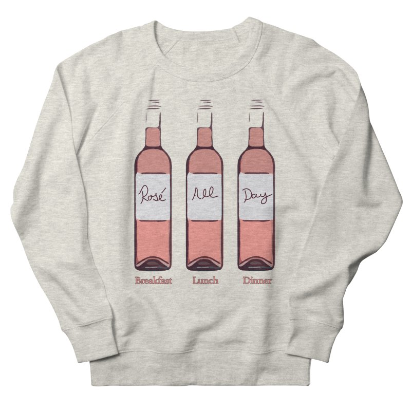 Rosé All Day Limited Men's French Terry Sweatshirt by Watch What Crappens