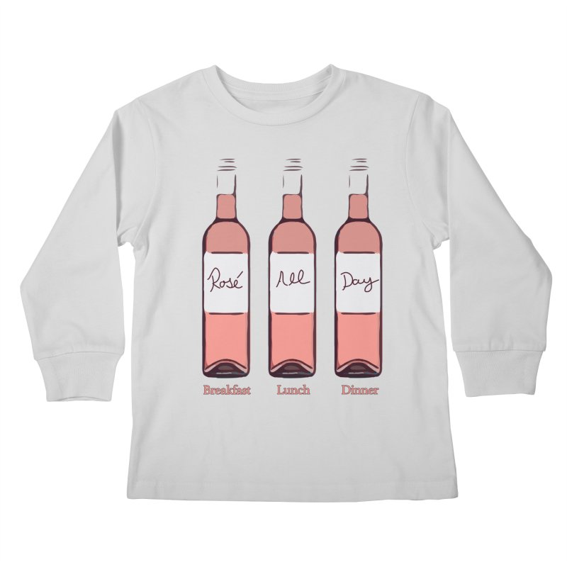 Rosé All Day Limited Kids Longsleeve T-Shirt by Watch What Crappens