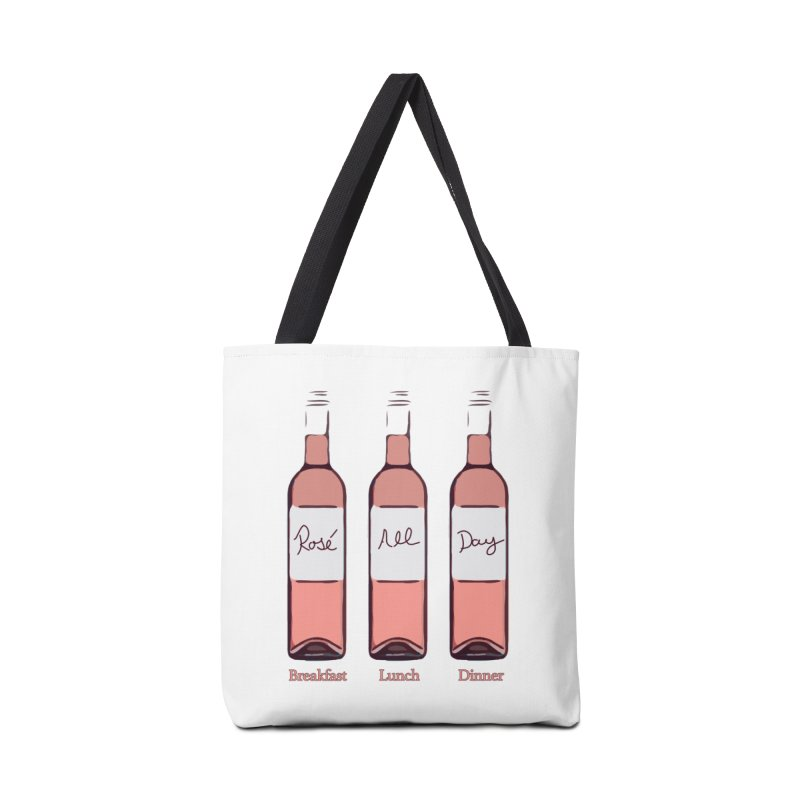 Rosé All Day Limited Accessories Tote Bag Bag by Watch What Crappens