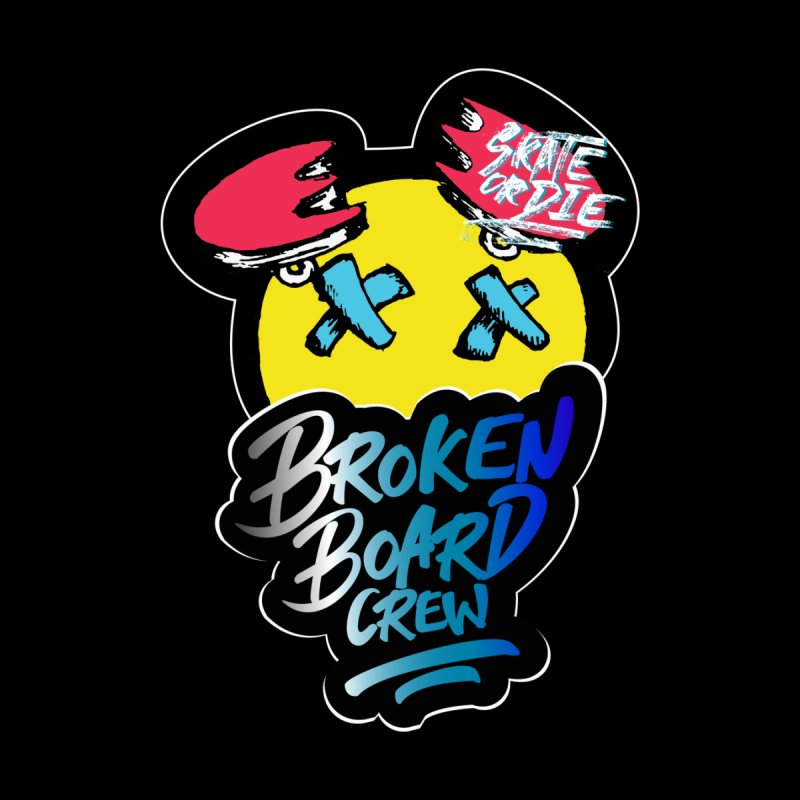 Broken Board Crew V2   by creativedino