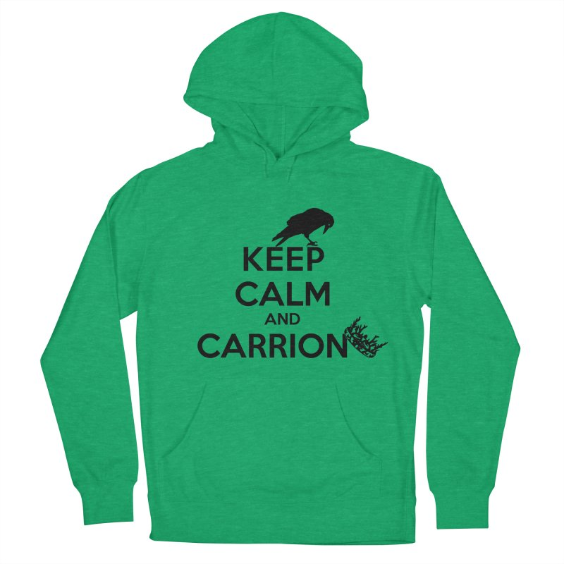 Keep calm and carrion Men's Pullover Hoody by creativehack's Artist Shop