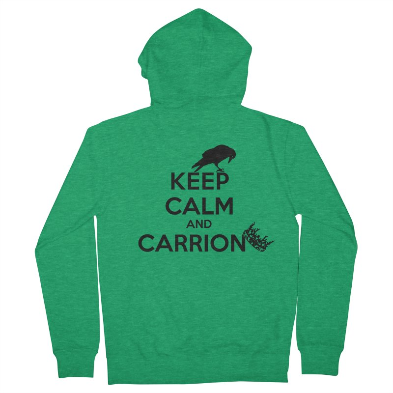 Keep calm and carrion Women's Zip-Up Hoody by creativehack's Artist Shop