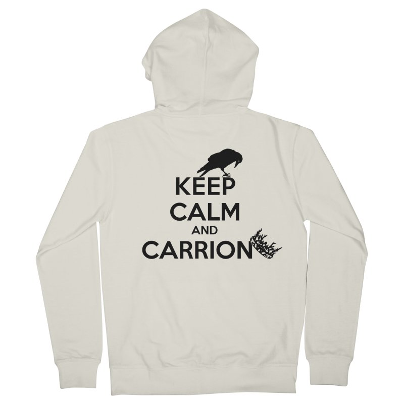 Keep calm and carrion Men's Zip-Up Hoody by creativehack's Artist Shop