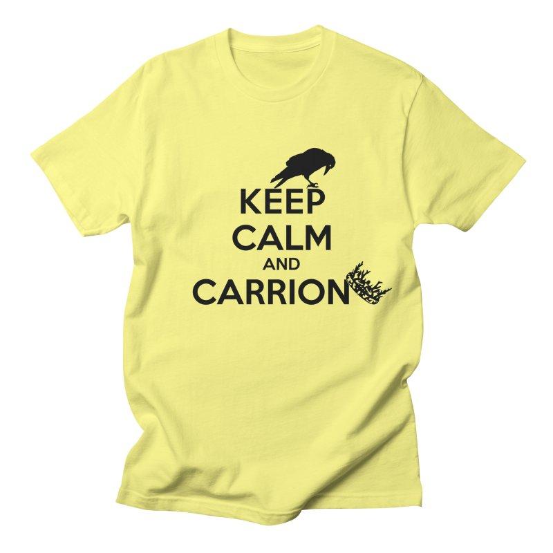 Keep calm and carrion Women's Unisex T-Shirt by creativehack's Artist Shop