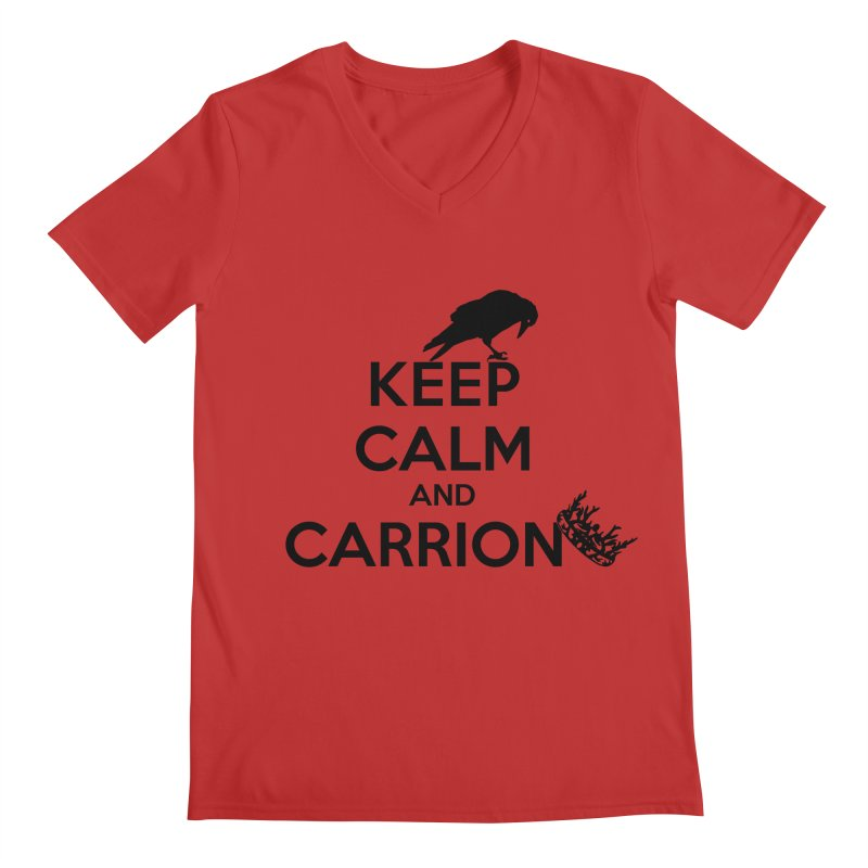 Keep calm and carrion Men's V-Neck by creativehack's Artist Shop