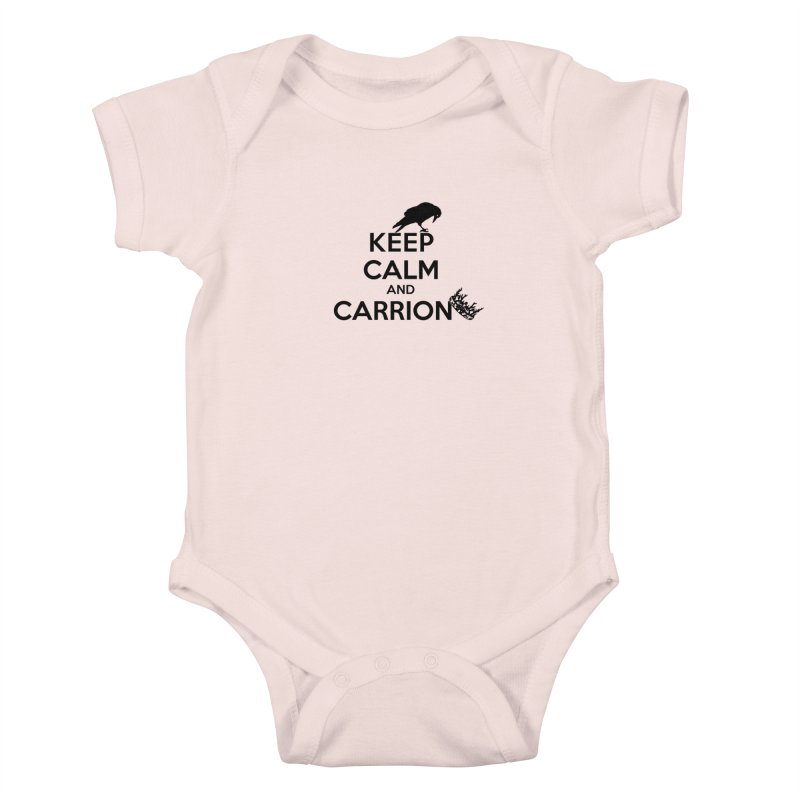 Keep calm and carrion Kids Baby Bodysuit by creativehack's Artist Shop