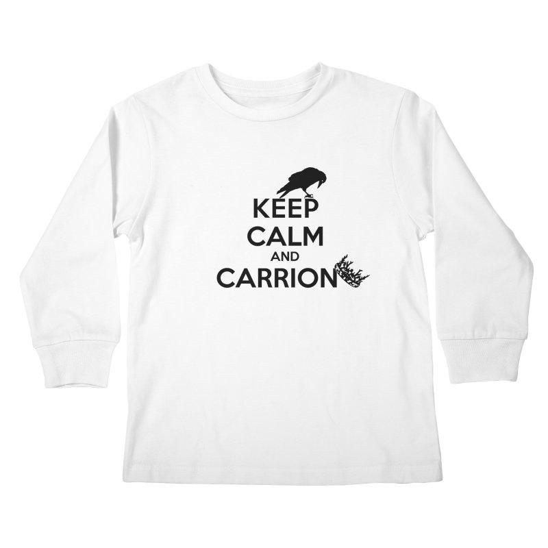 Keep calm and carrion Kids Longsleeve T-Shirt by creativehack's Artist Shop