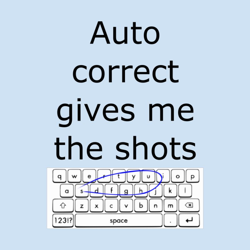 Auto correct None  by creativehack's Artist Shop