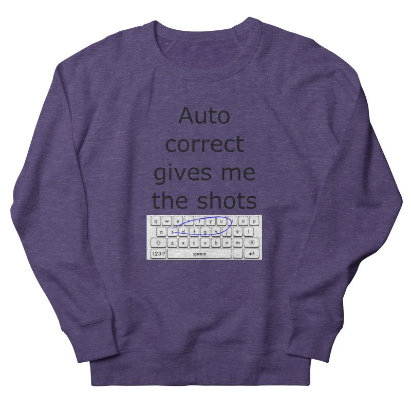 Auto correct Women's Sweatshirt by creativehack's Artist Shop