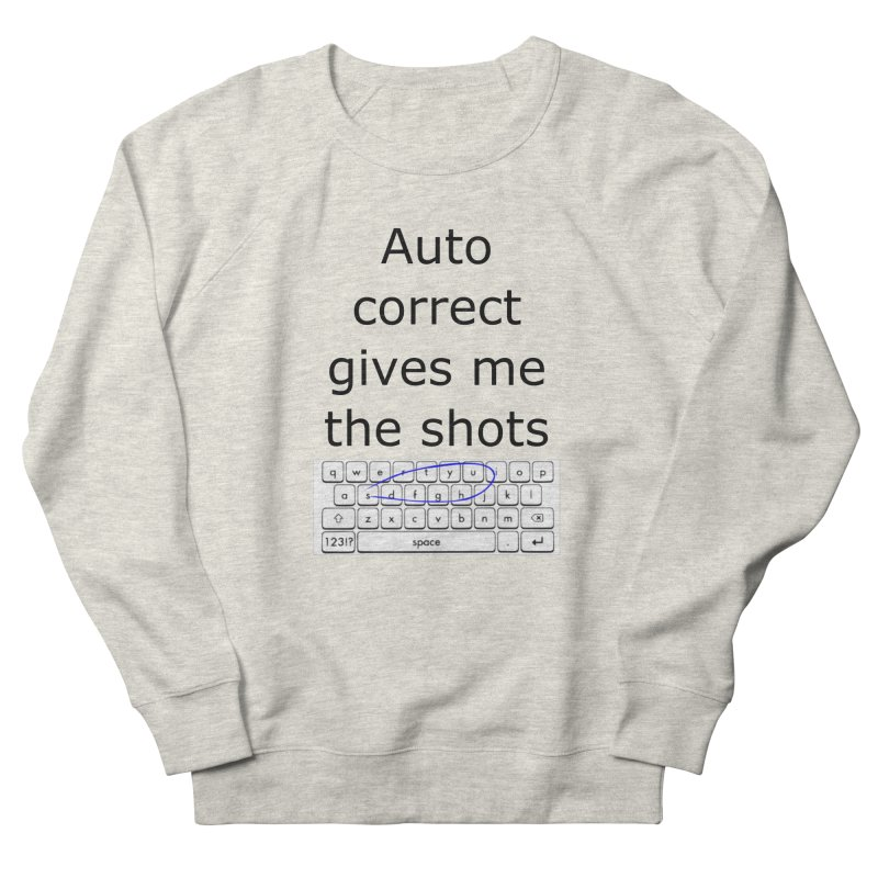 Auto correct Women's Sweatshirt by creativehack's Artist Shop