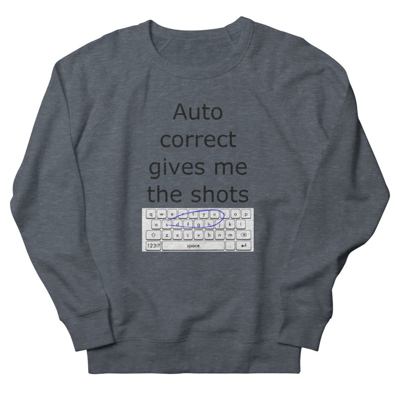 Auto correct Men's Sweatshirt by creativehack's Artist Shop
