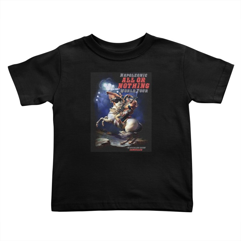 Napoleonic World Tour Kids Toddler T-Shirt by creativehack's Artist Shop