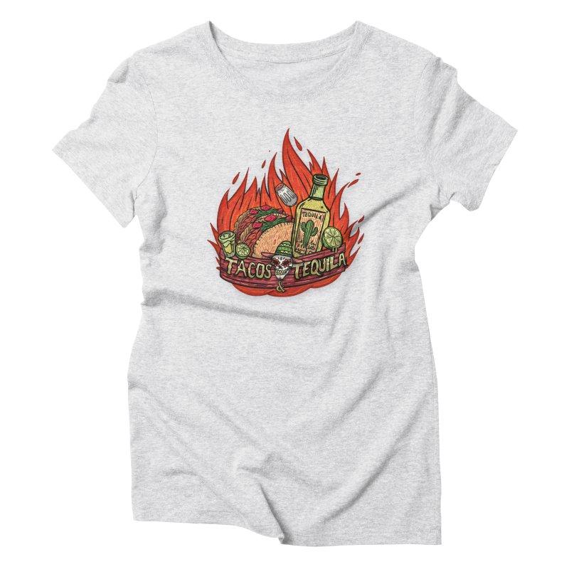 Love Tacos&Tequila Women's T-Shirt by creativosindueno's Artist Shop