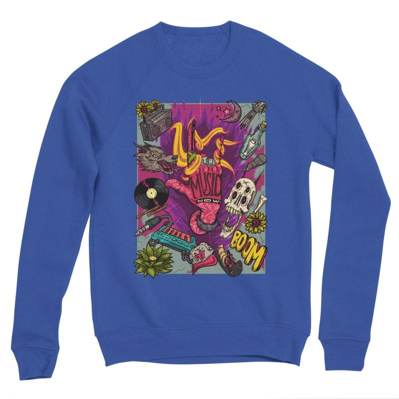 Live The Music Now Women's Sweatshirt by creativosindueno's Artist Shop