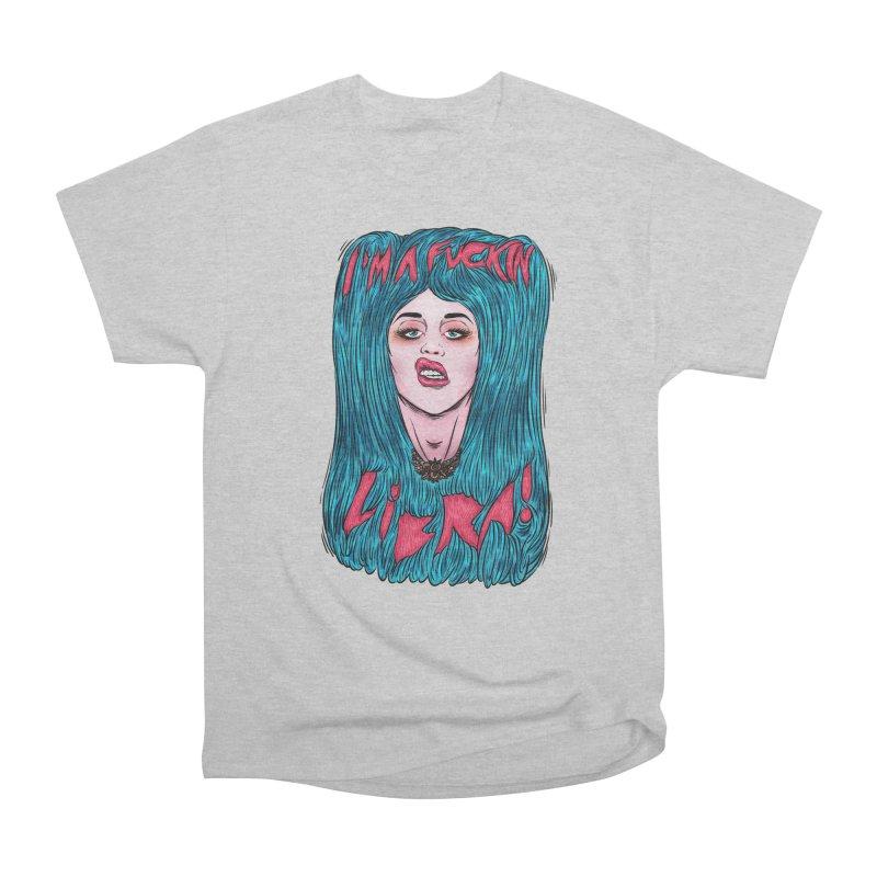I'm a fuckin libra! Men's Heavyweight T-Shirt by creativosindueno's Artist Shop