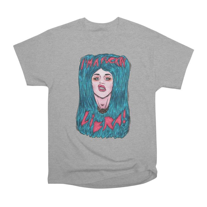 I'm a fuckin libra! Women's Heavyweight Unisex T-Shirt by creativosindueno's Artist Shop