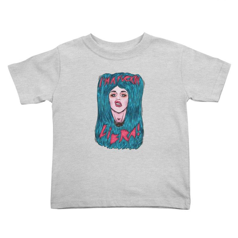 I'm a fuckin libra! Kids Toddler T-Shirt by creativosindueno's Artist Shop