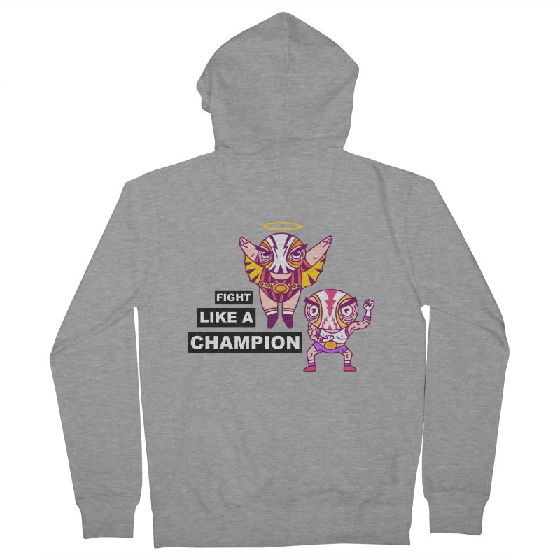 fight like a champion Men's French Terry Zip-Up Hoody by creativosindueno's Artist Shop
