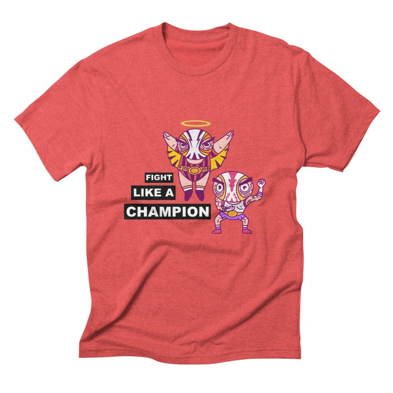 fight like a champion Men's Triblend T-Shirt by creativosindueno's Artist Shop