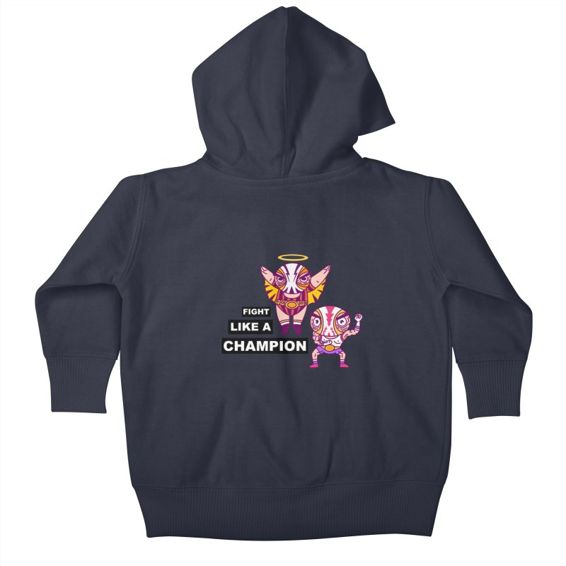 fight like a champion Kids Baby Zip-Up Hoody by creativosindueno's Artist Shop