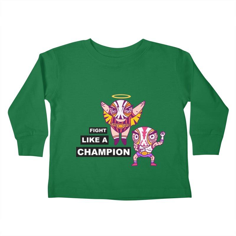 fight like a champion Kids Toddler Longsleeve T-Shirt by creativosindueno's Artist Shop