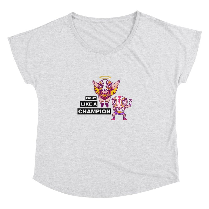 fight like a champion Women's Dolman Scoop Neck by creativosindueno's Artist Shop