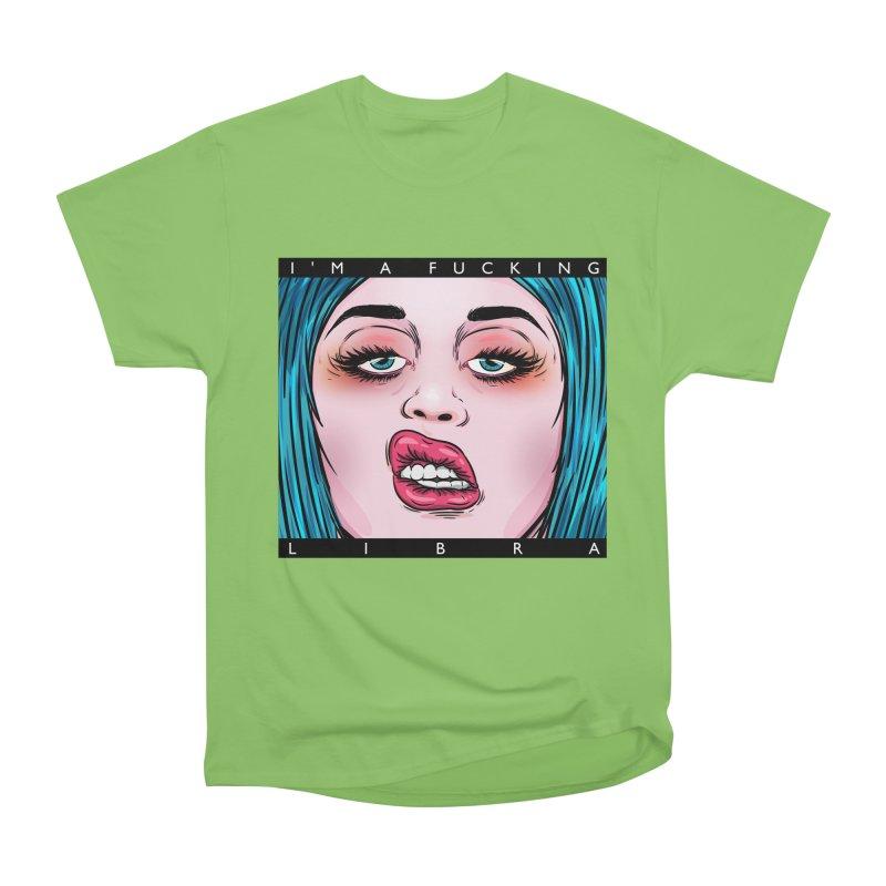 I'm a fucking libra! Men's Heavyweight T-Shirt by creativosindueno's Artist Shop
