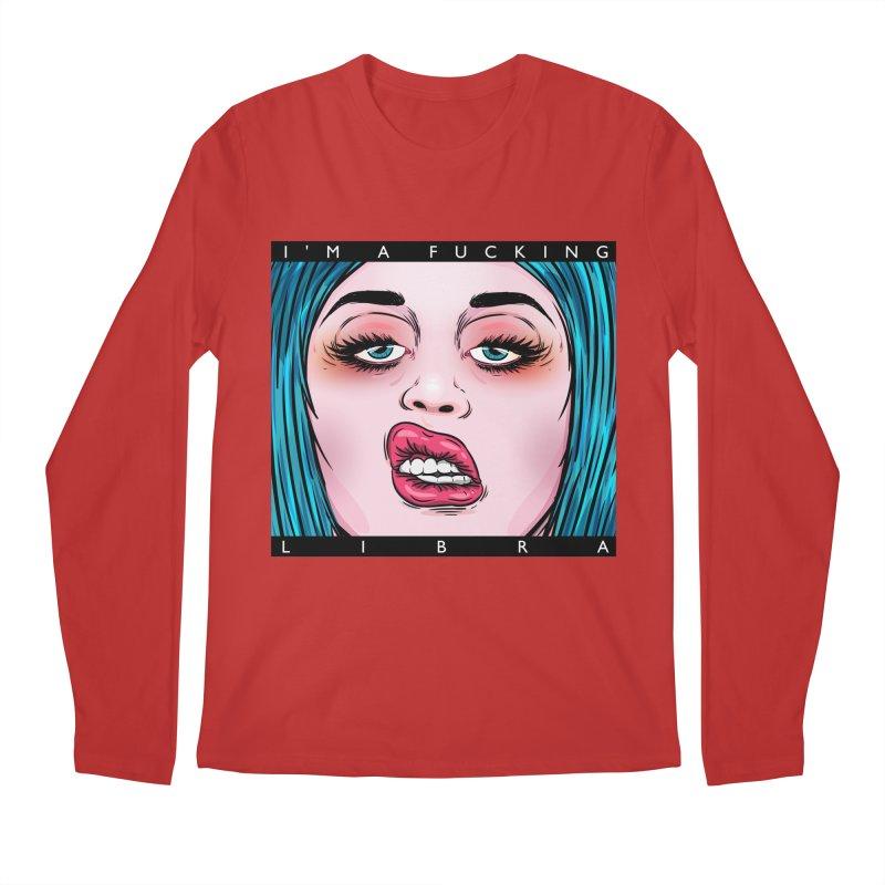 I'm a fucking libra! Men's Regular Longsleeve T-Shirt by creativosindueno's Artist Shop