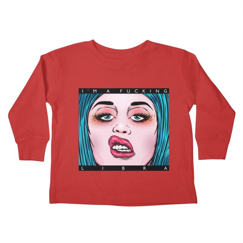 I'm a fucking libra! Kids Toddler Longsleeve T-Shirt by creativosindueno's Artist Shop