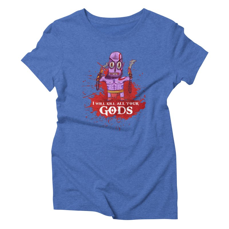 The fury of kratos tshirt Women's Triblend T-Shirt by creativosindueno's Artist Shop