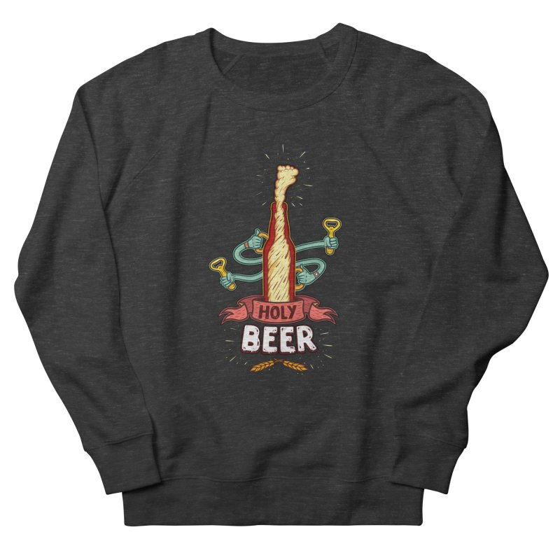 HolyBeer! Men's Sweatshirt by creativosindueno's Artist Shop