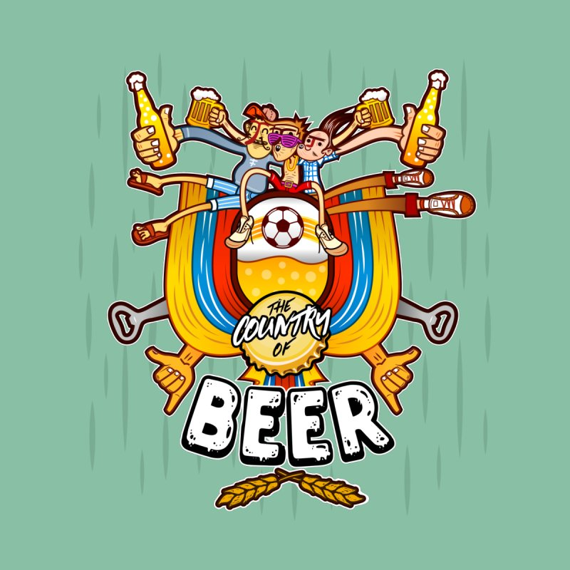 The Country of Beer! None  by creativosindueno's Artist Shop