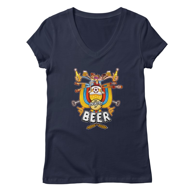 The Country of Beer! Women's V-Neck by creativosindueno's Artist Shop