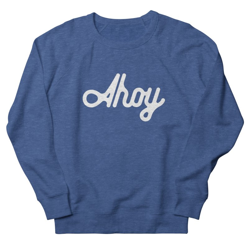 Ahoy – white script Men's Sweatshirt by C R E W