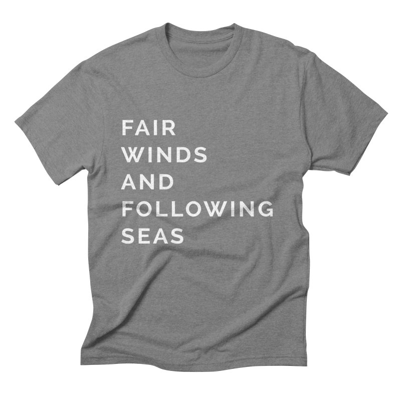 Fair Winds & Following Seas Men's T-Shirt by C R E W