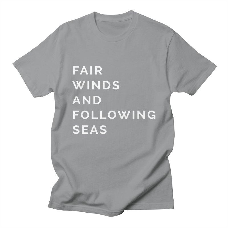 Fair Winds & Following Seas Women's Regular Unisex T-Shirt by C R E W