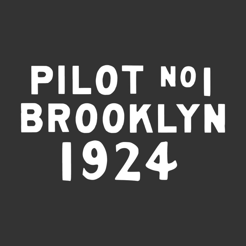 Pilot No.1 Brooklyn by C R E W