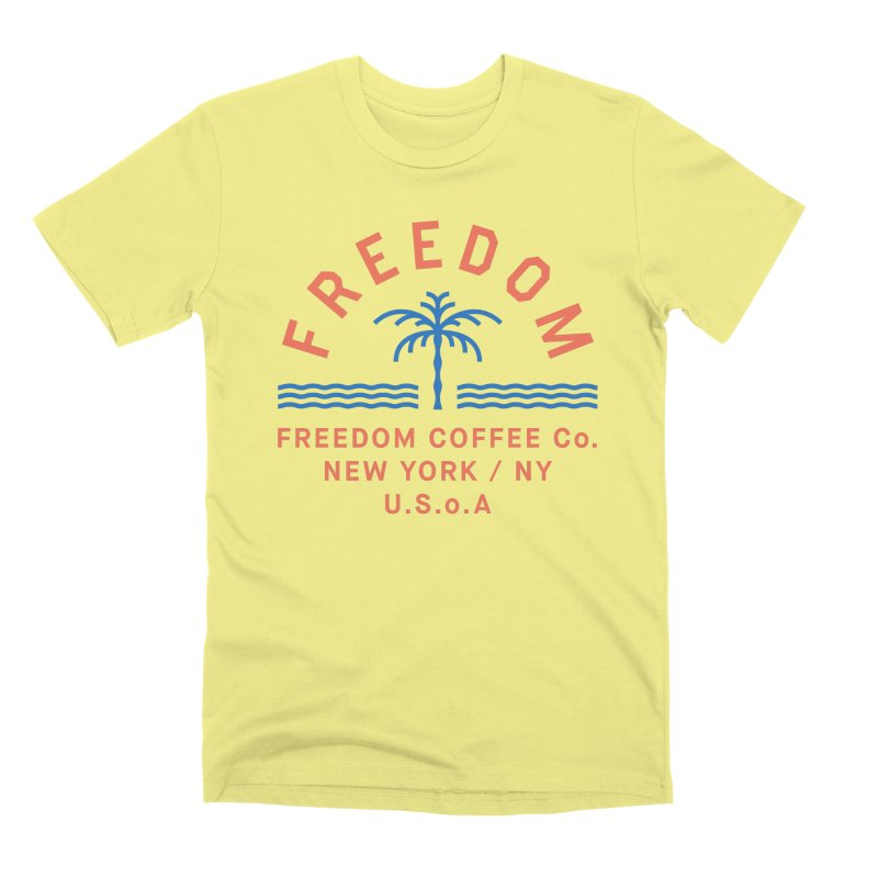 Freedom Coffee Company in Men's Premium T-Shirt Canary by C R E W