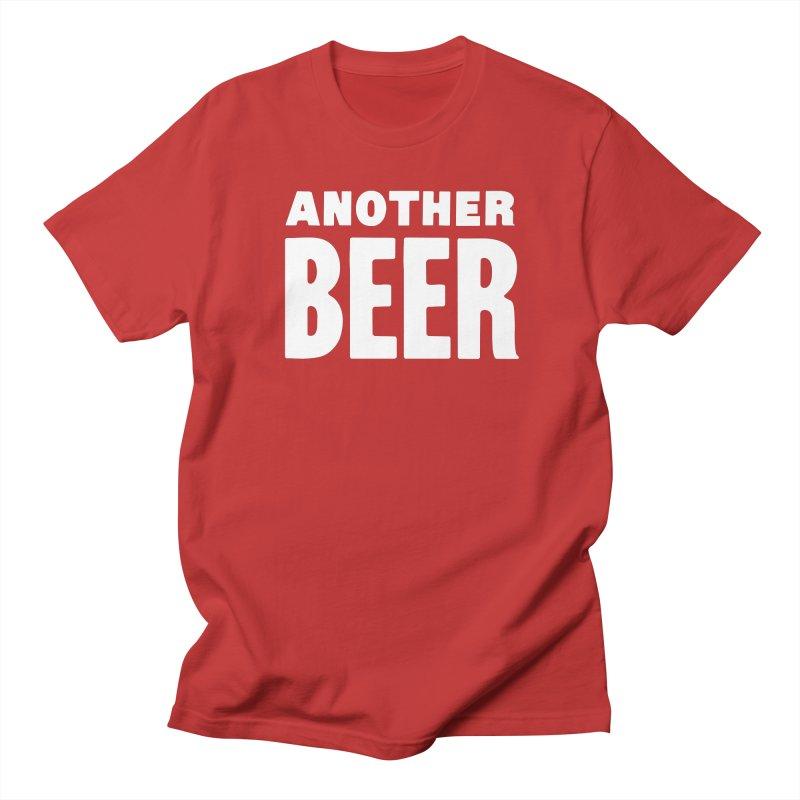 Another Beer Women's Regular Unisex T-Shirt by C R E W