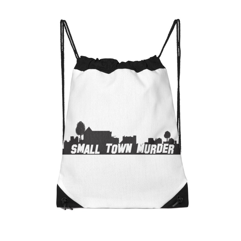 Small Town Murder Sign Accessories Drawstring Bag Bag by True Crime Comedy Team Shop