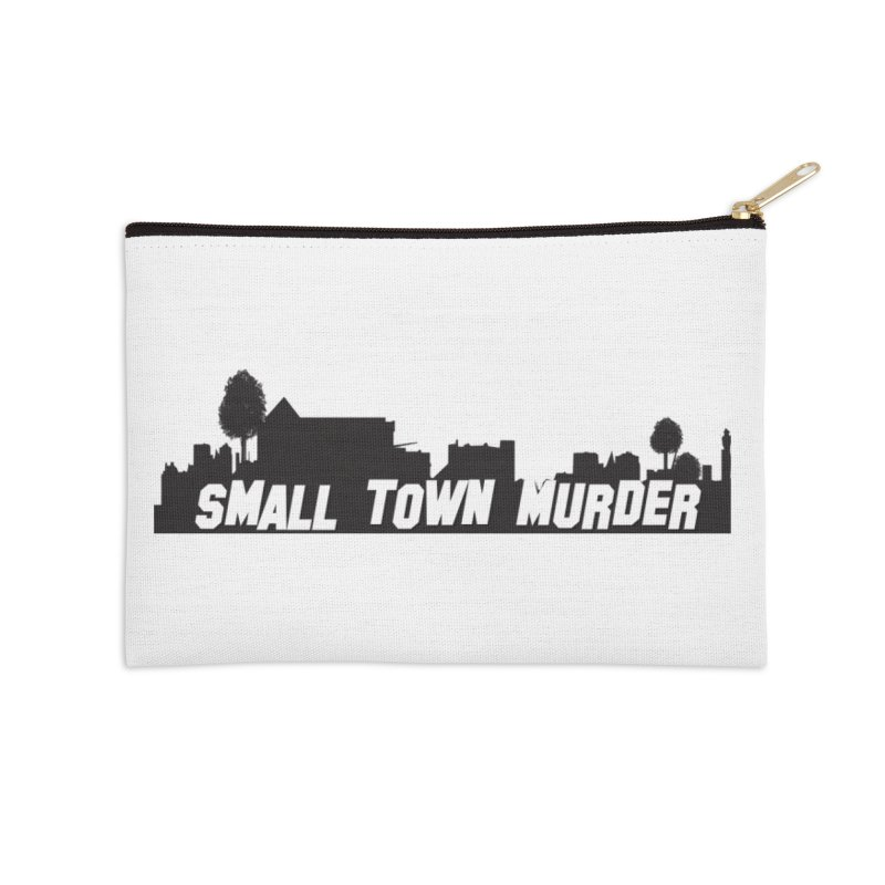 Small Town Murder Sign Accessories Zip Pouch by True Crime Comedy Team Shop