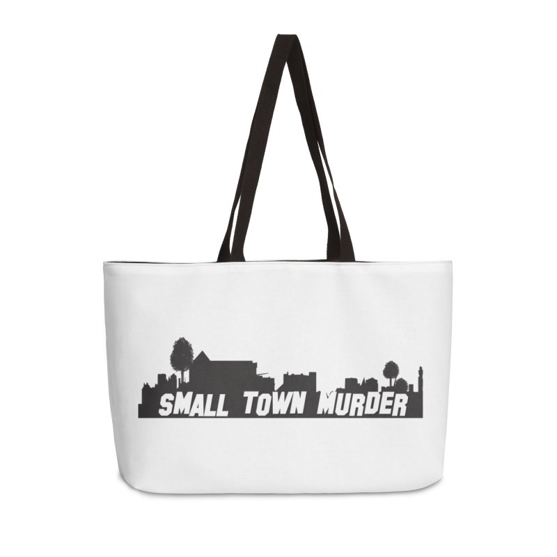 Small Town Murder Sign Accessories Weekender Bag Bag by True Crime Comedy Team Shop