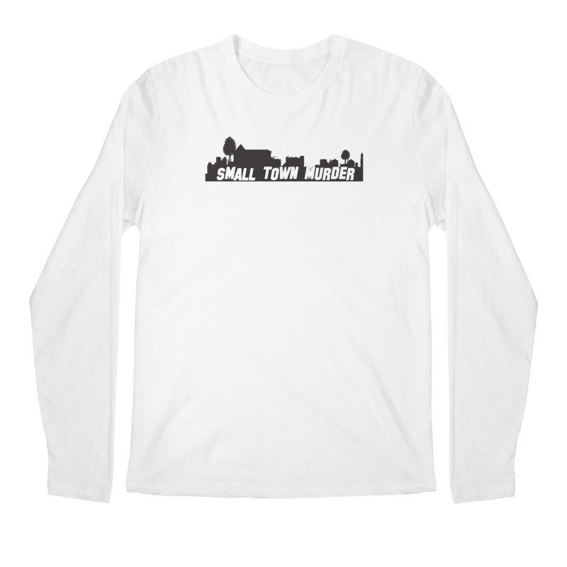 Small Town Murder Sign Men's Regular Longsleeve T-Shirt by True Crime Comedy Team Shop