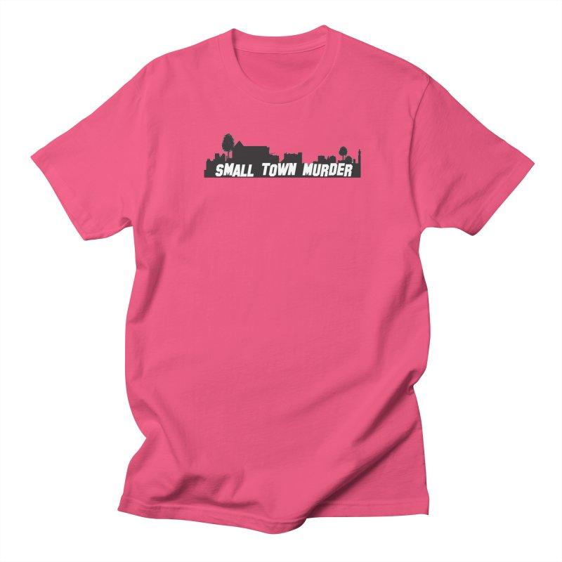 Small Town Murder Sign Men's Regular T-Shirt by True Crime Comedy Team Shop