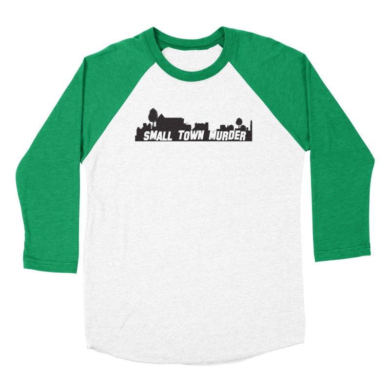 Small Town Murder Sign Women's Baseball Triblend Longsleeve T-Shirt by True Crime Comedy Team Shop