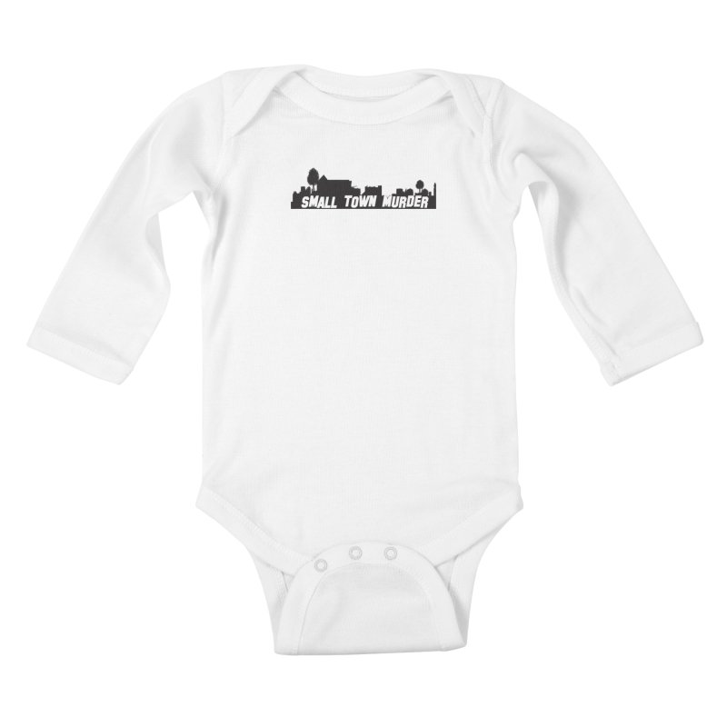 Small Town Murder Sign Kids Baby Longsleeve Bodysuit by True Crime Comedy Team Shop