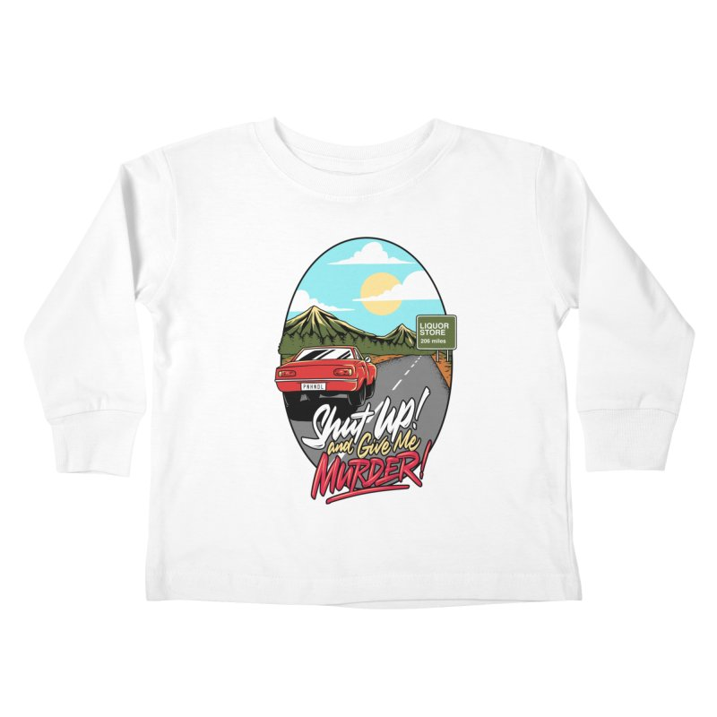 Let's Go On a Trip, Jimmie Kids Toddler Longsleeve T-Shirt by True Crime Comedy Team Shop