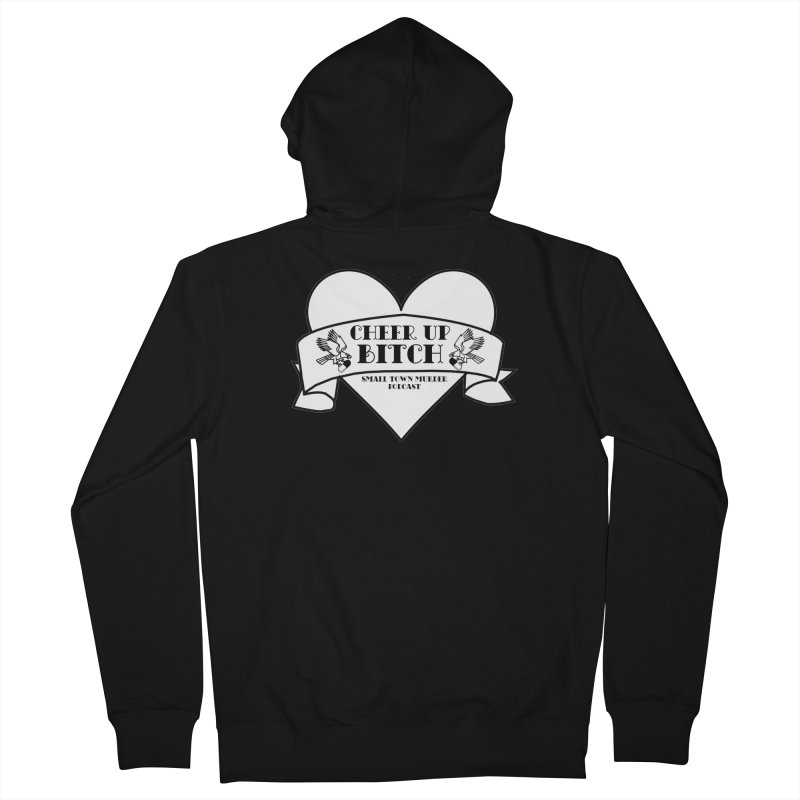 cheer up bitch Men's French Terry Zip-Up Hoody by True Crime Comedy Team Shop
